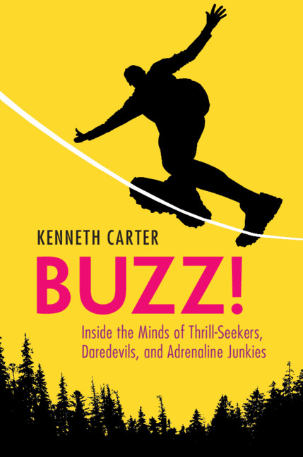 Kenneth Carter's book on Sensation Seeking: Buzz